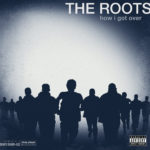 the roots how i got over album cover