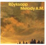 royksopp melody am album cover