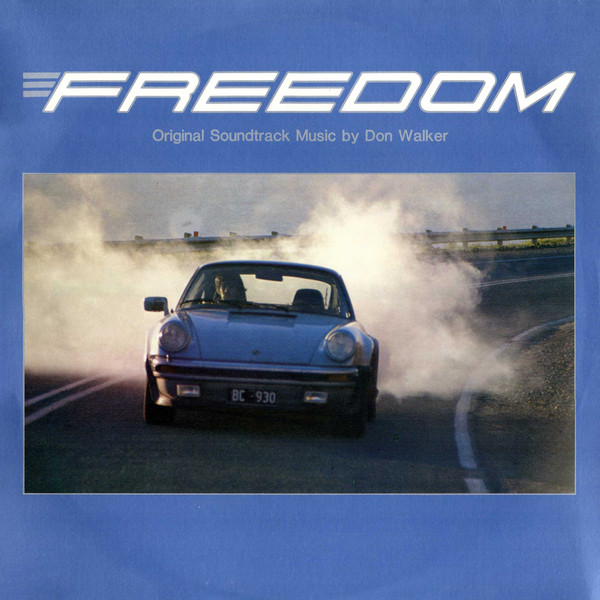 Don Walker ‎– Freedom- Original Soundtrack Music