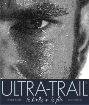Ultra-Trail, le livre et le film - Couverture