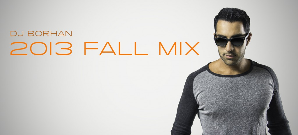 DJ borhan 2013 fall mix