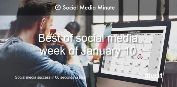 Time Flies: 10 'Best-of' Posts You Missed in Social Media Last Week [January 10]