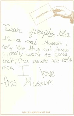 Dear people, this is a cool Museum. I really like this art Museum. I really want to come back. This people are really nice. I love this Museum.