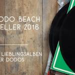 Die Dodo Beach Bestenlisten 2016
