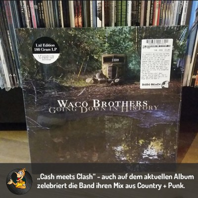Waco Brothers – Going Down In History Vinyl LP
