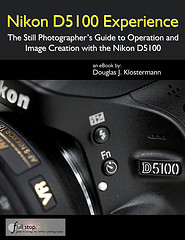"Nikon D5100 book guide manual instruction ""how to"" ""for dummies"" Experience"