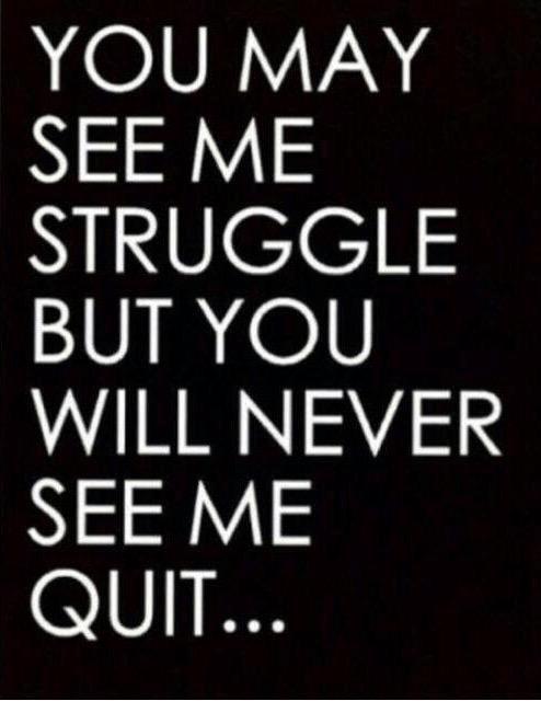 quit never