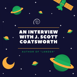 an interview with j. scott coatsworth