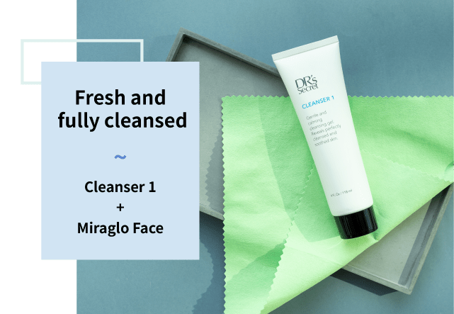 Cleanser 1 and miraglo face