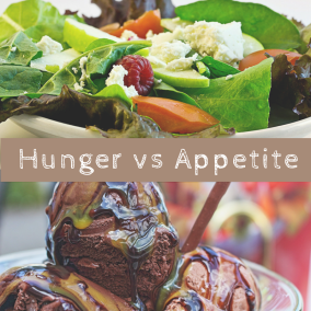 Image result for hunger vs appetite