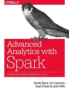 Advanced Analytics with Spark- Patterns for Learning from Data at Scale