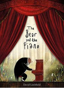 The Bear and the Piano, by David Litchfield