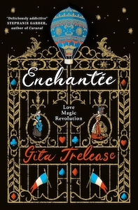 Enchantée, by Gita Trelease