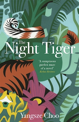 The Night Tiger, by Yangsze Choo