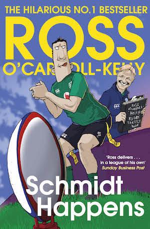 Schmidt Happens, by Ross O'Carroll-Kelly
