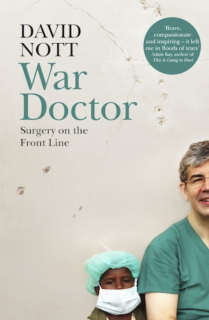War Doctor, by David Nott
