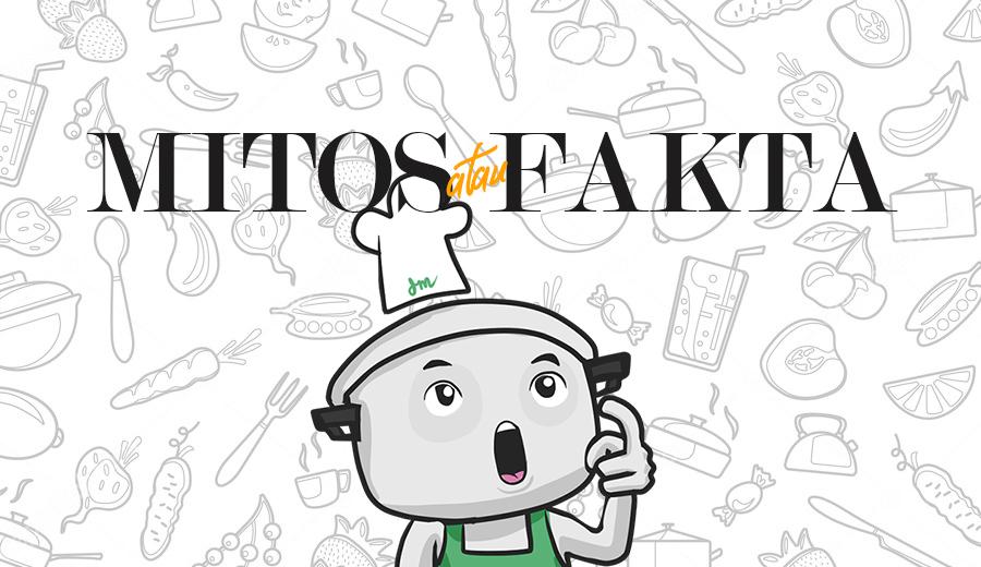 Mitos atau Fakta Tentang Makanan via DuniaMasak.com