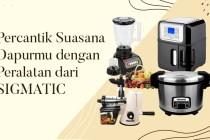 Peralatan dapur SIGMATIC dok. duniamasak