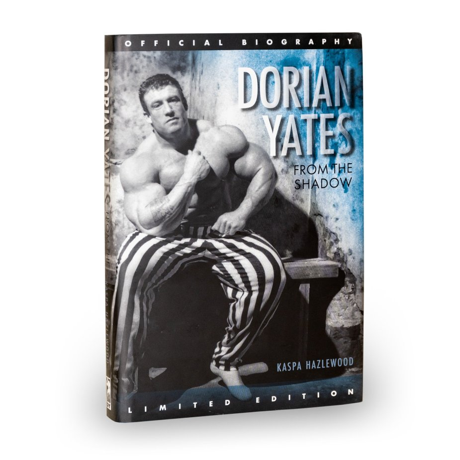 Dorian Yates Official Biography From The Shadow is available now at DY Nutrition