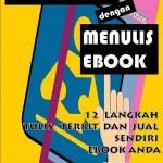 [REVIEW] BUAT DUIT DENGAN MENULIS EBOOK: 12 LANGKAH TULIS, TERBIT DAN JUAL SENDIRI EBOOK ANDA
