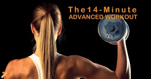 15-0112 14-Minute-Advanced-Workout FB