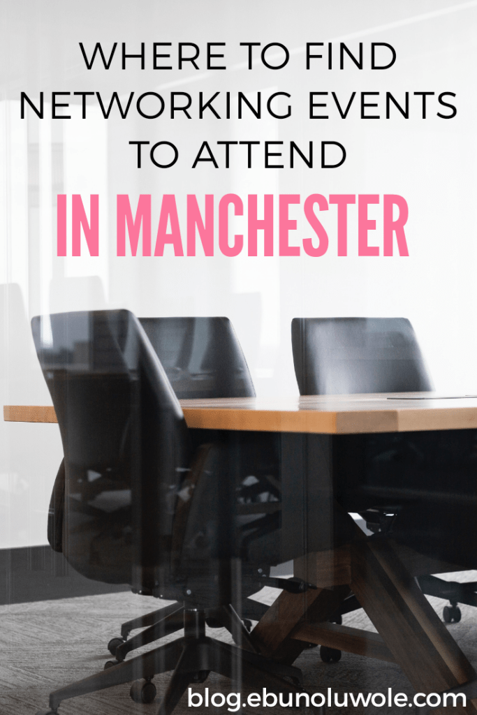 Where To Find Networking Events To Attend In Manchester