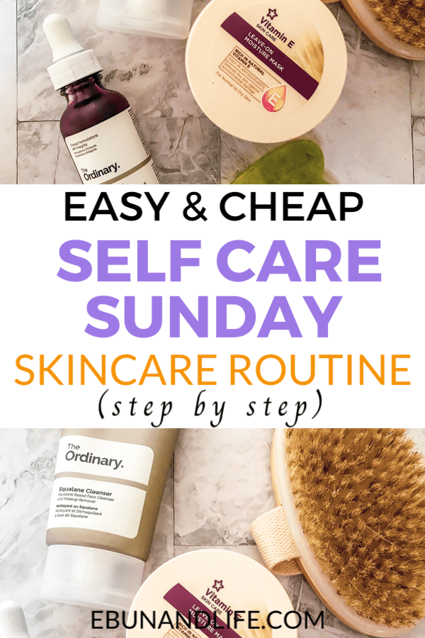 Easy Self Care Sunday Skincare Routine
