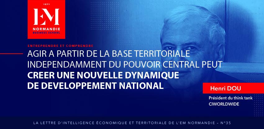 Henri Dou : Agir à partir de la base territoriale indépendamment du pouvoir central peut créer une nouvelle dynamique de développement national