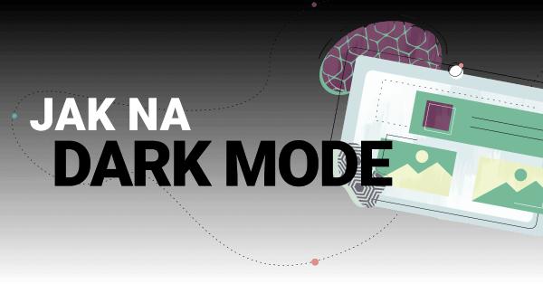 Jak na dark mode v e-mailingu