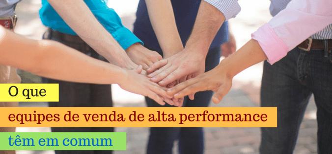 equipes-de-venda-de-alta-performance