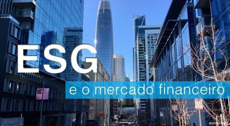 Foto mostra centro de San Francisco, com sigla ESG sobre o fundo