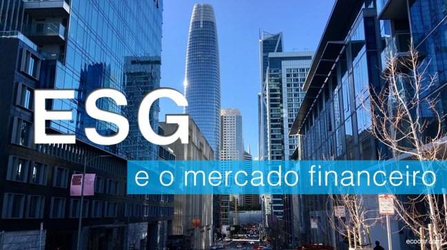 ESG e o mercado financeiro