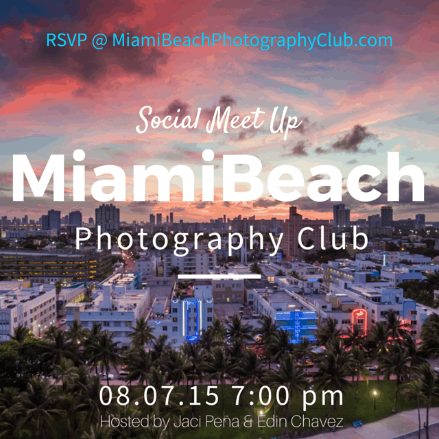 Miami Beach Social Meet Up - image  on http://blog.edinchavez.com