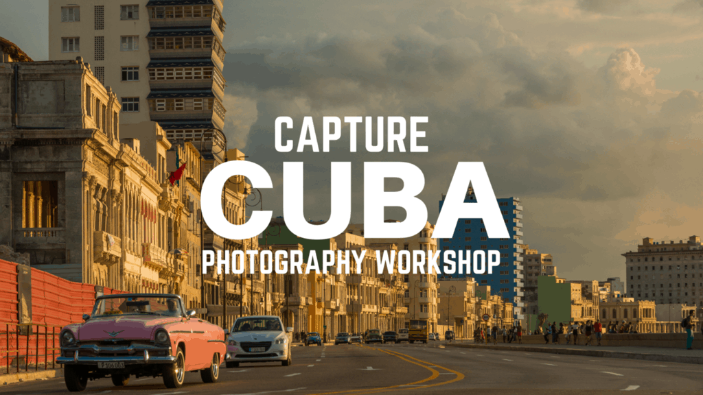 Capture Cuba Photography Workshop and Tour - image  on https://blog.edinchavez.com