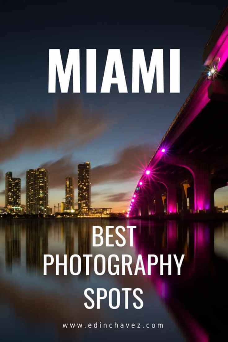 Best Photography Spots in Miami Florida