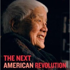 Grace Lee Boggs' career in activism included workers rights, the African American Civil Rights Movement, feminism, and, in her last book—The Next American Revolution—environmental justice.
