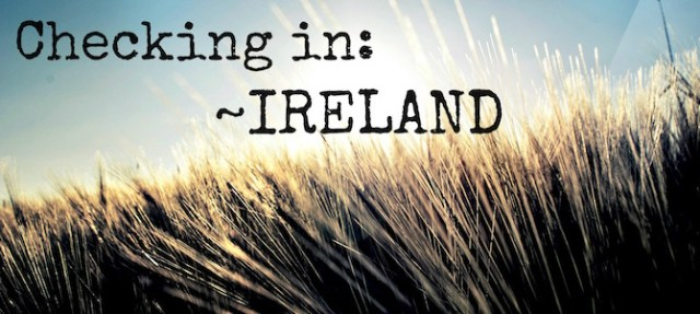 Checking in: Ireland