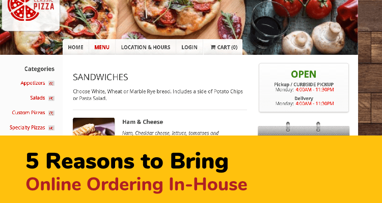 reasons to bring online ordering in house