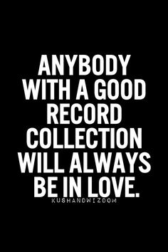 Anybodyinlovewitharecordcollection