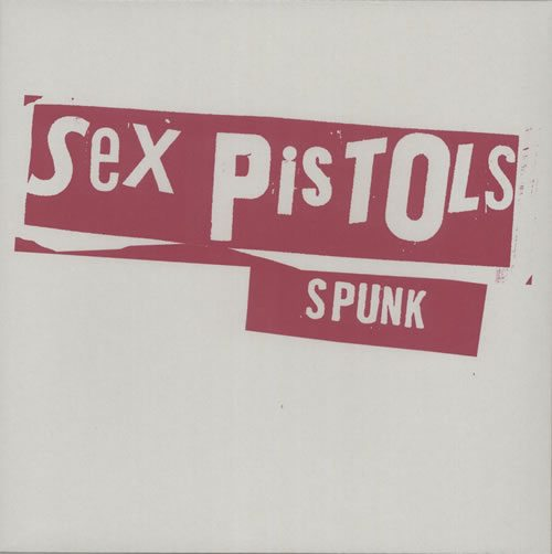 Sex-Pistols-Spunk---RSD-15---627992