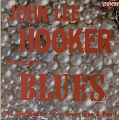 John-Lee-Hooker-Sings-Blues---1st-632414