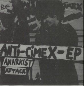 "ANTI-CIMEX Anti-Cimex-EP: Anarkist Attack 1982 Swedish 4-track 7"" EP"