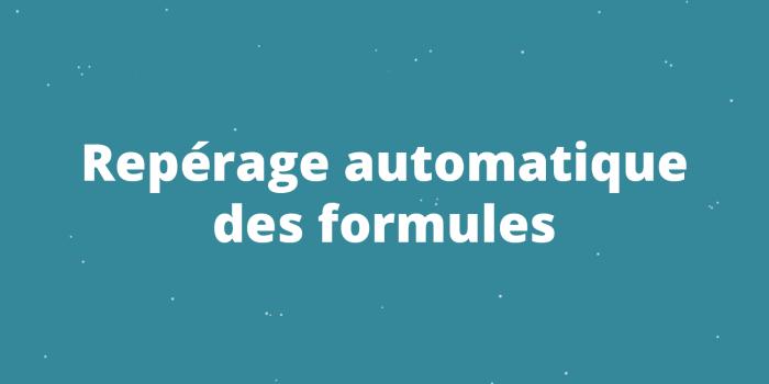 Repérage automatique des formules