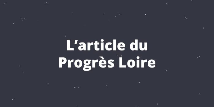 L'article du Progrès Loire