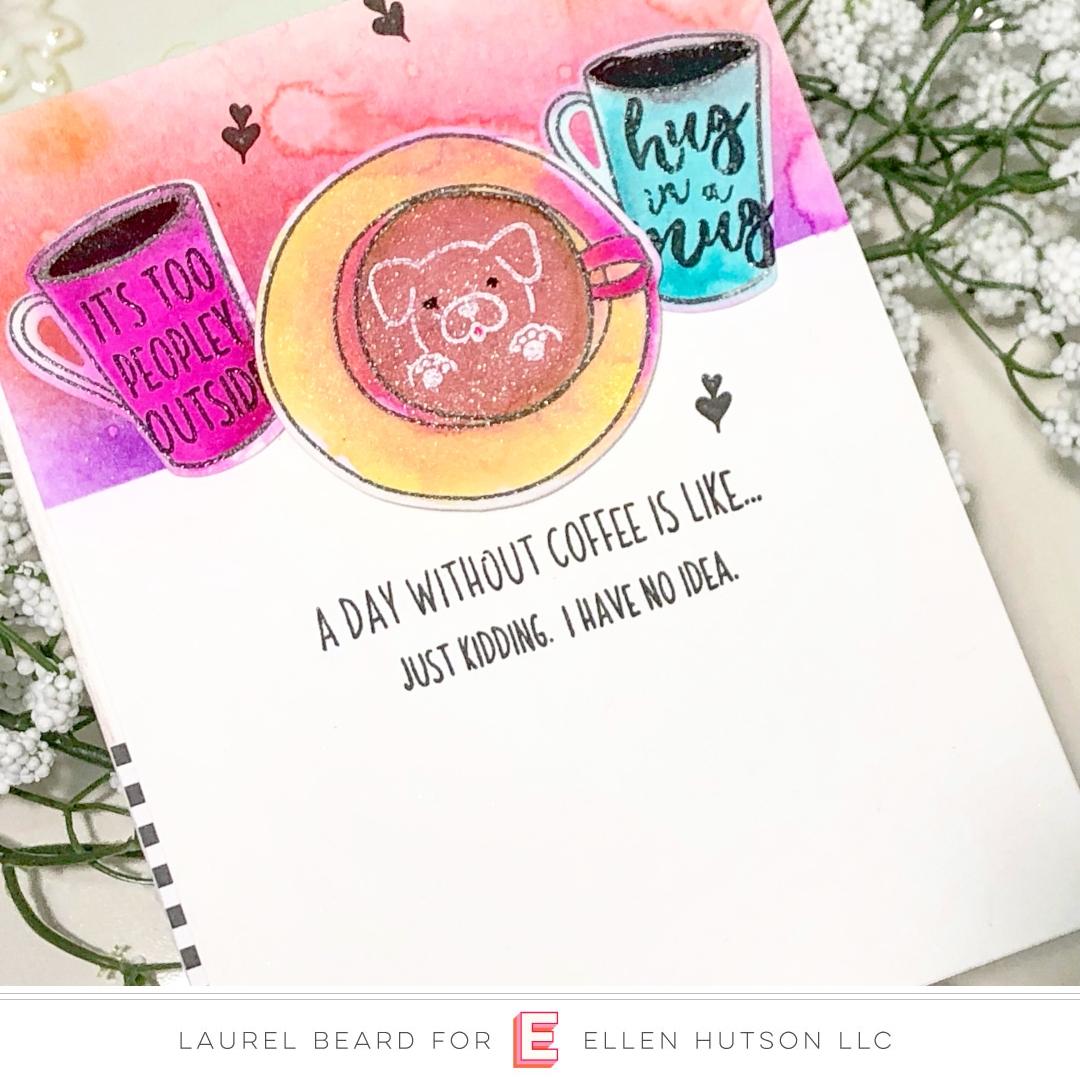 Essentials by Ellen Latte Love card by Laurel Beard
