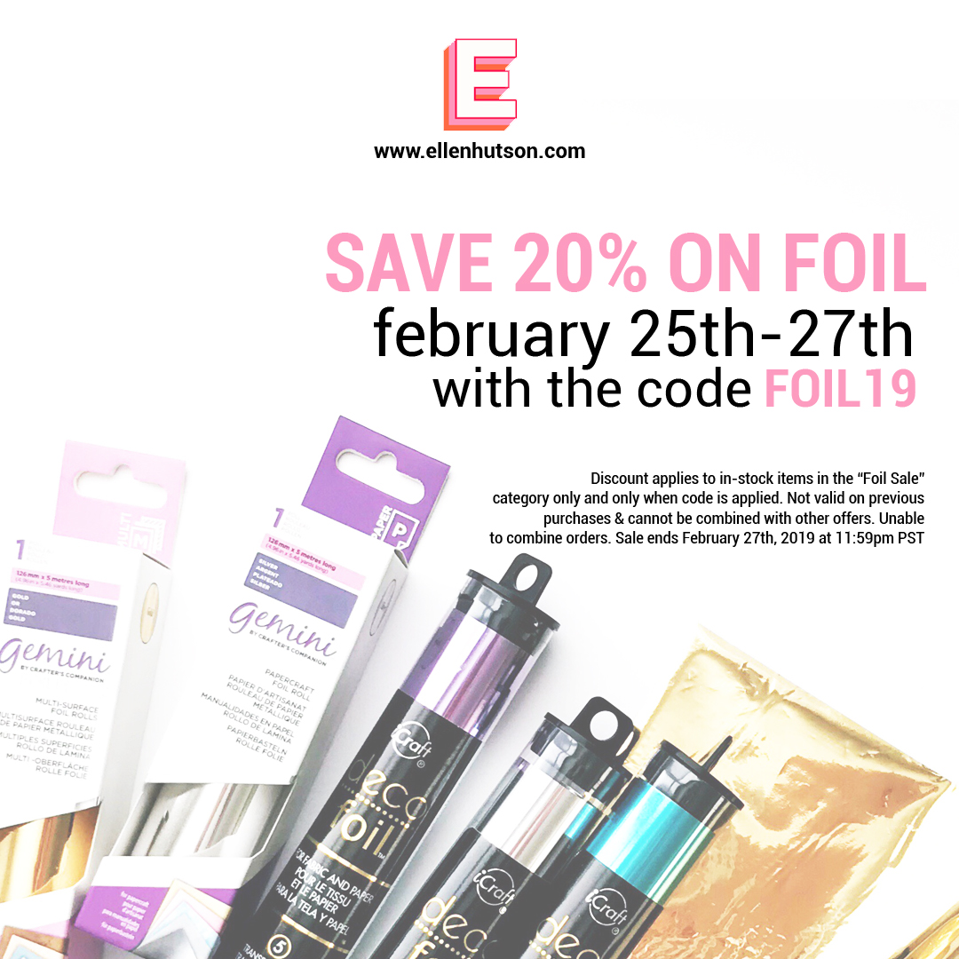 Foil Sale at Ellen Hutson LLC 2/25-2/27