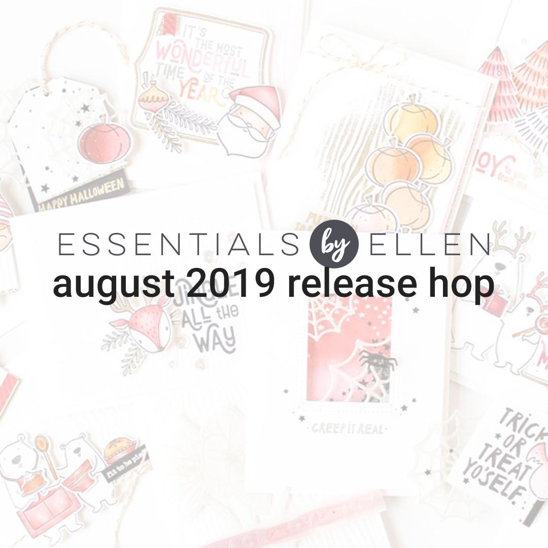 Essentials by Ellen August Release Hop