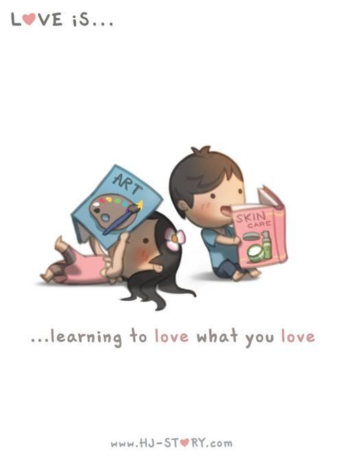 5. El amor es... aprender a amar lo que tu amas.