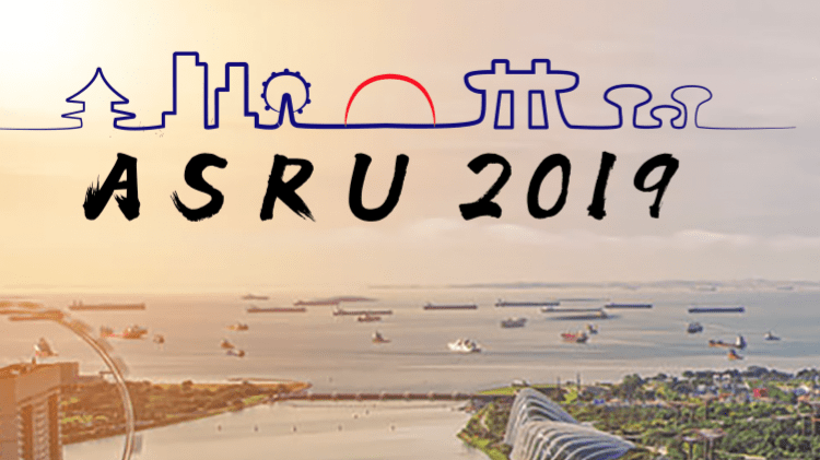 A Recap Of ASRU 2019