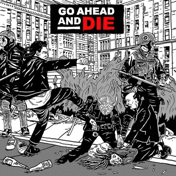 Go Ahead And Die - Cover